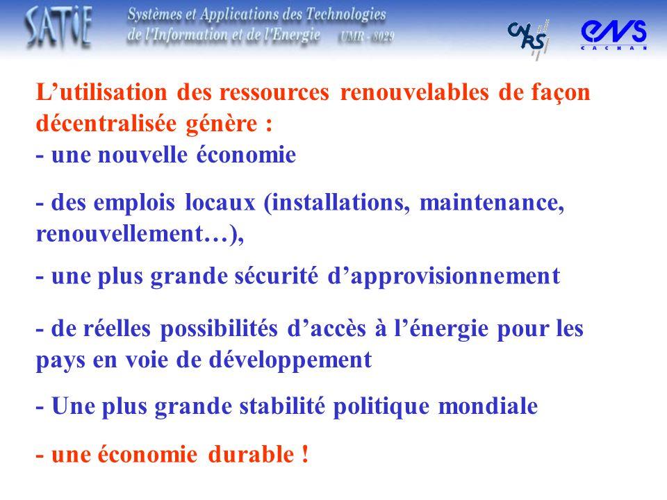 L'utilisation des ressources renouvelables de façon décentralisée génère :