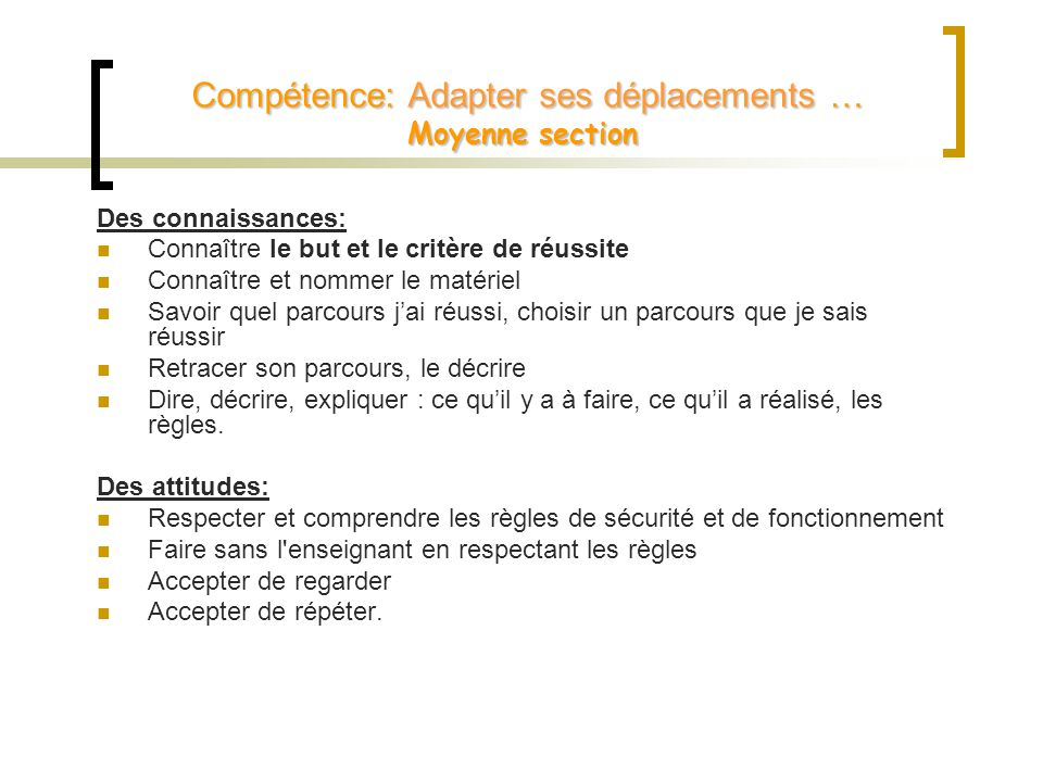 Compétence: Adapter ses déplacements … Moyenne section