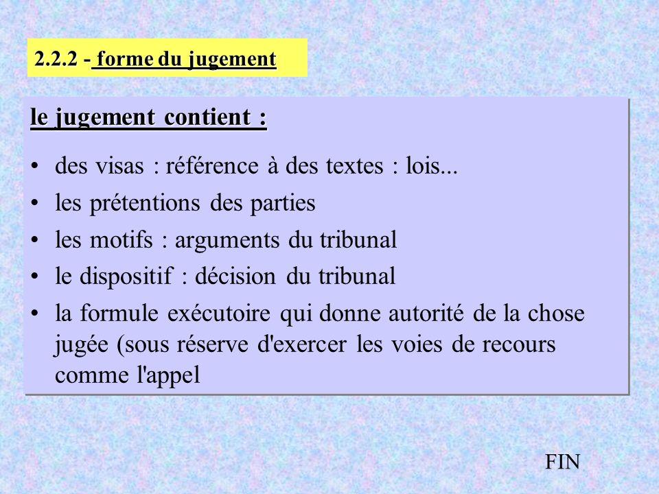 des visas : référence à des textes : lois...