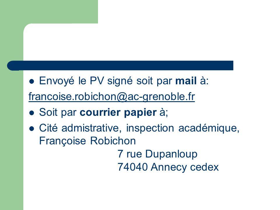 Envoyé le PV signé soit par mail à: