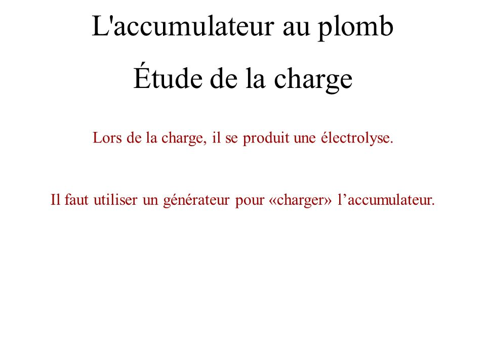 L accumulateur au plomb