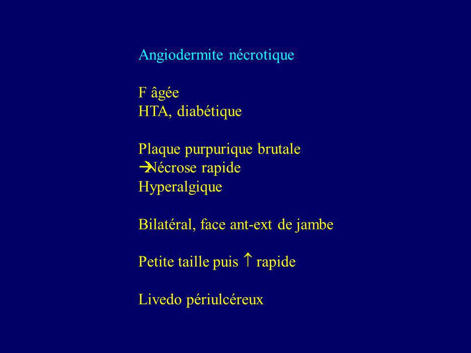 Angiodermite nécrotique