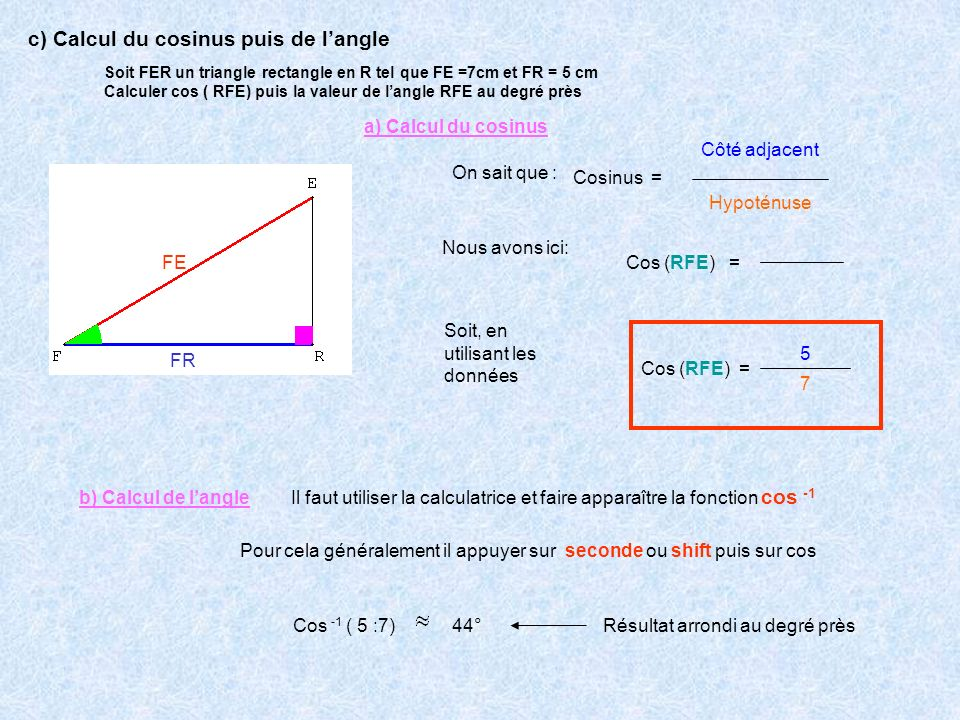 c) Calcul du cosinus puis de l'angle