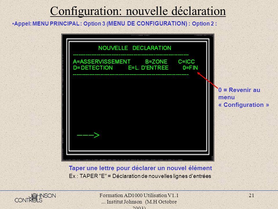 Configuration: nouvelle déclaration