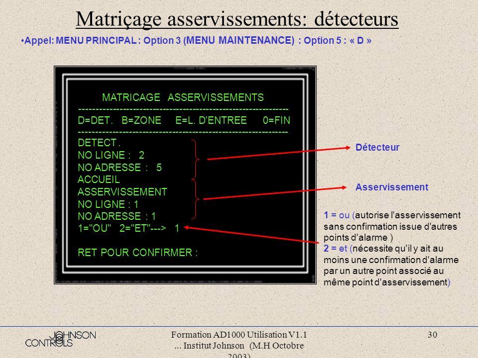 Matriçage asservissements: détecteurs