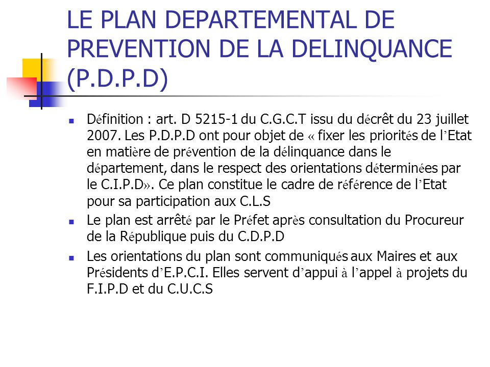 LE PLAN DEPARTEMENTAL DE PREVENTION DE LA DELINQUANCE (P.D.P.D)