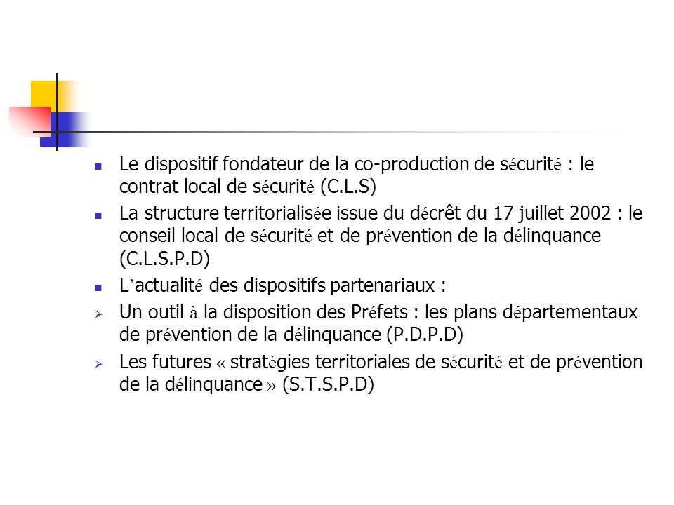 Le dispositif fondateur de la co-production de sécurité : le contrat local de sécurité (C.L.S)