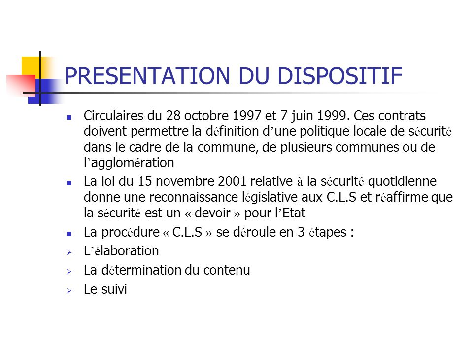 PRESENTATION DU DISPOSITIF