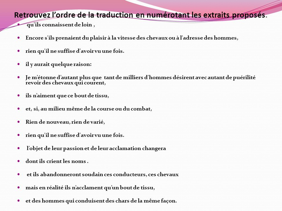 Retrouvez l'ordre de la traduction en numérotant les extraits proposés.