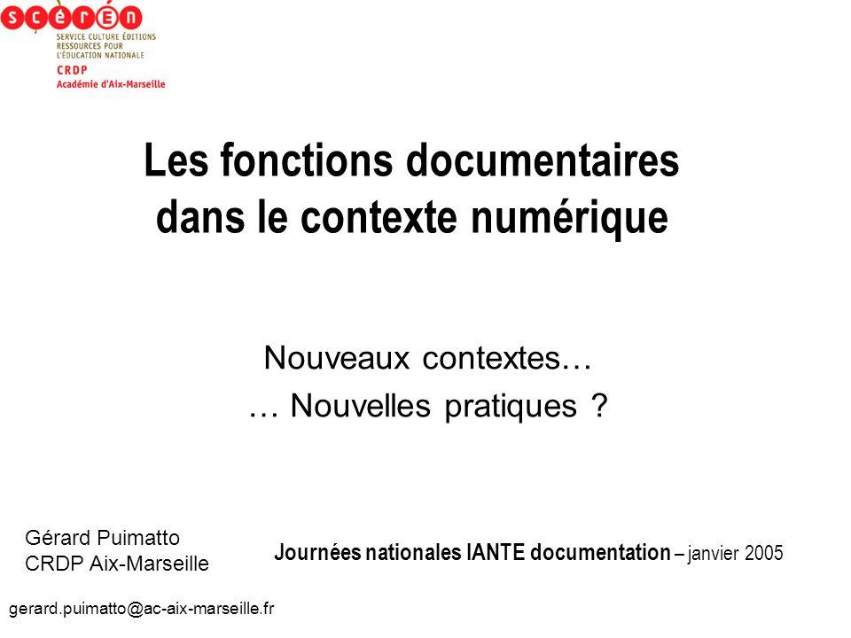 Les fonctions documentaires dans le contexte numérique