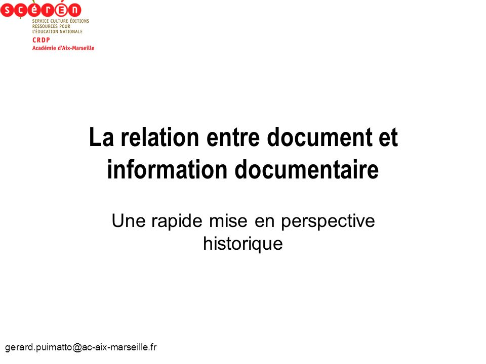 La relation entre document et information documentaire