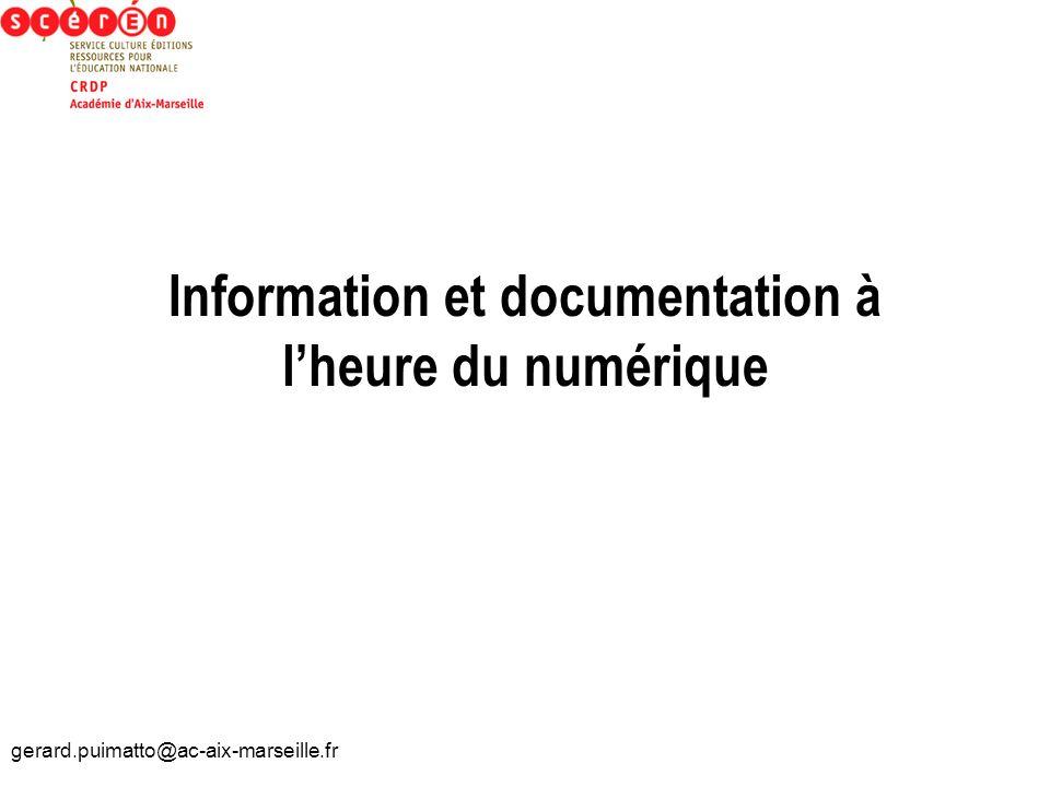 Information et documentation à l'heure du numérique