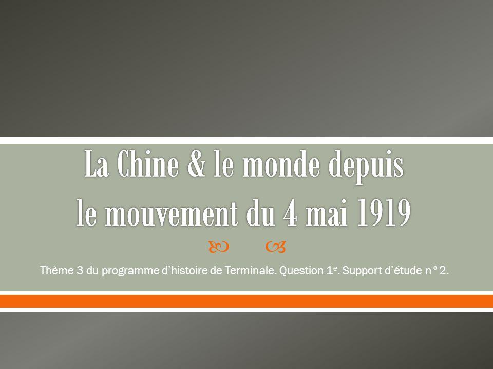 La Chine & le monde depuis le mouvement du 4 mai 1919