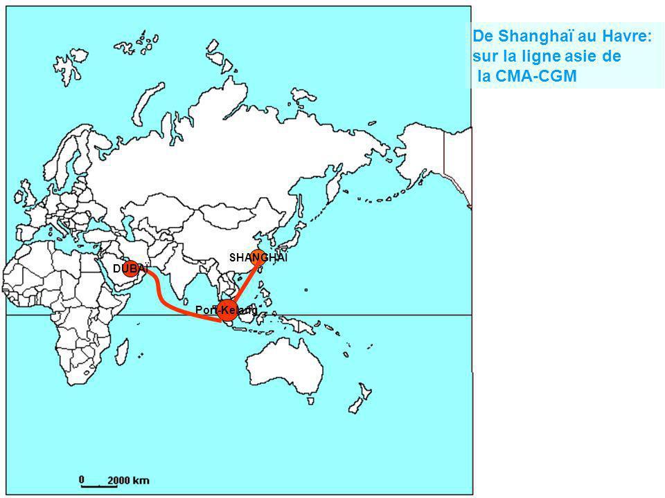 De Shanghaï au Havre: sur la ligne asie de la CMA-CGM SHANGHAÏ DUBAÏ