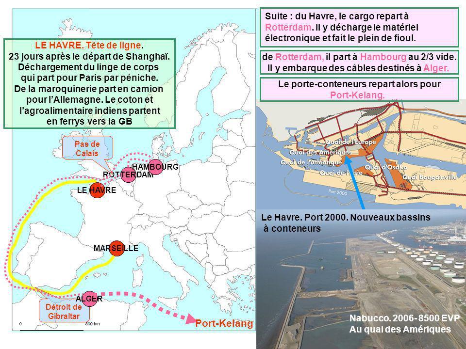Port-Kelang Suite : du Havre, le cargo repart à