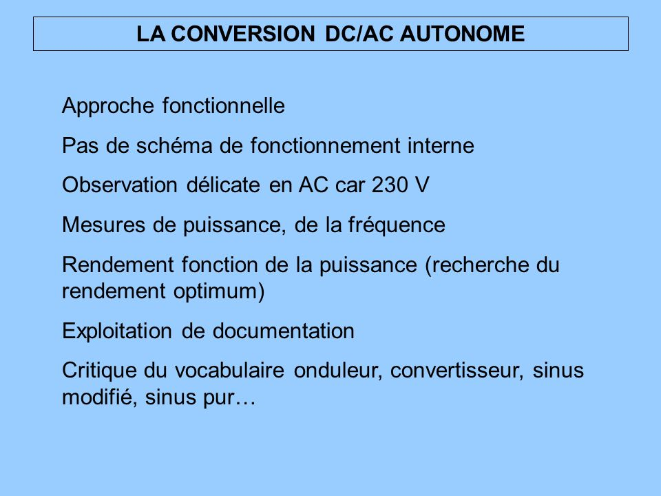 LA CONVERSION DC/AC AUTONOME