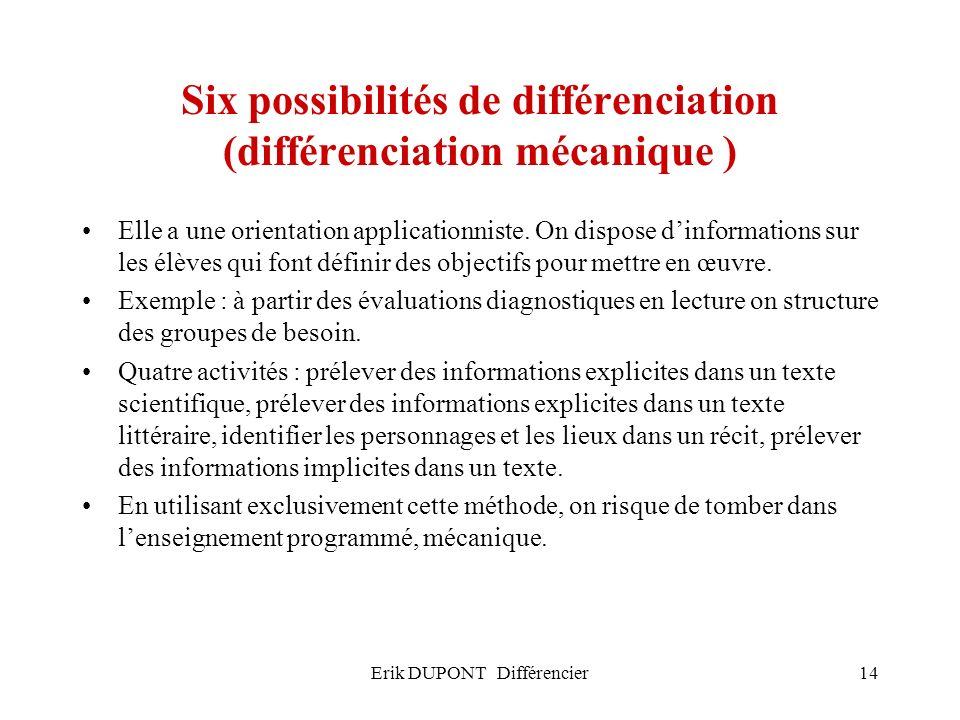 Six possibilités de différenciation (différenciation mécanique )