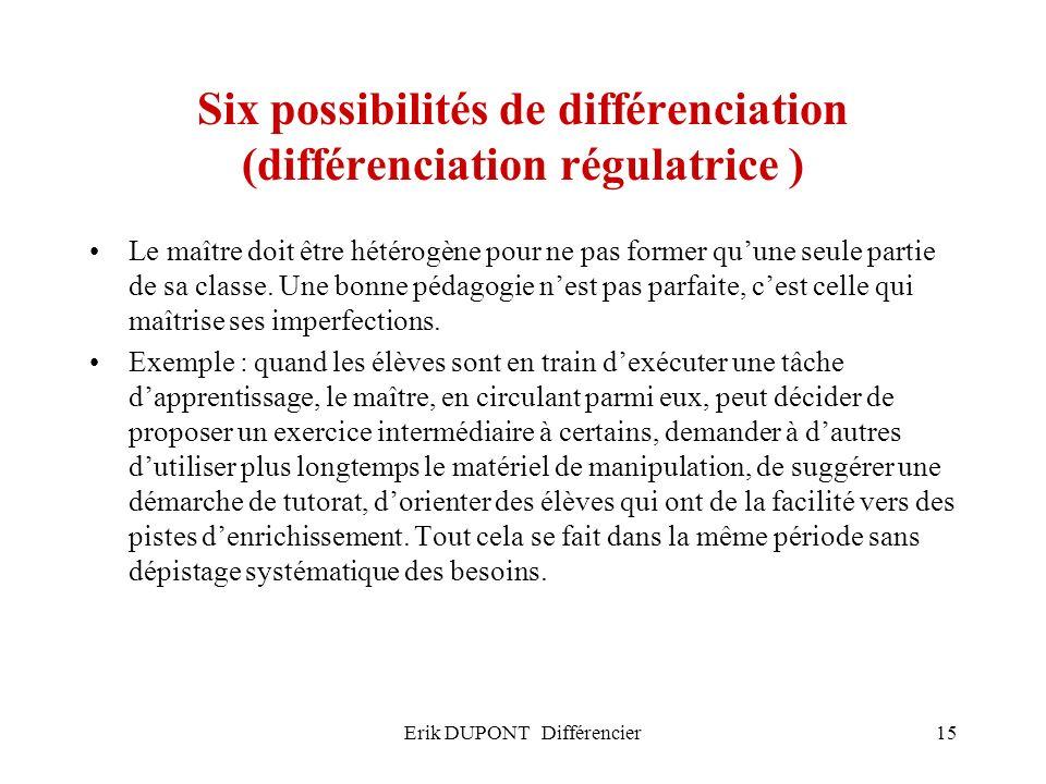 Six possibilités de différenciation (différenciation régulatrice )