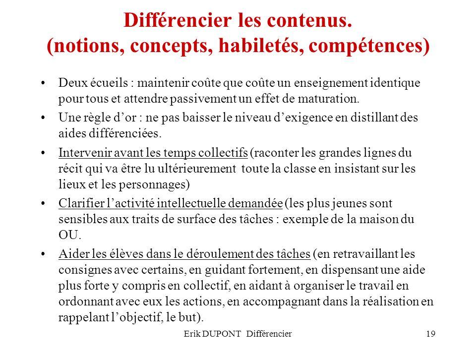 Différencier les contenus. (notions, concepts, habiletés, compétences)