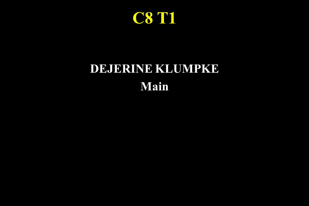 C8 T1 DEJERINE KLUMPKE Main