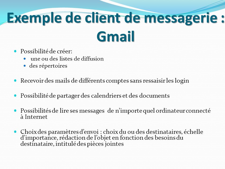 Exemple de client de messagerie : Gmail