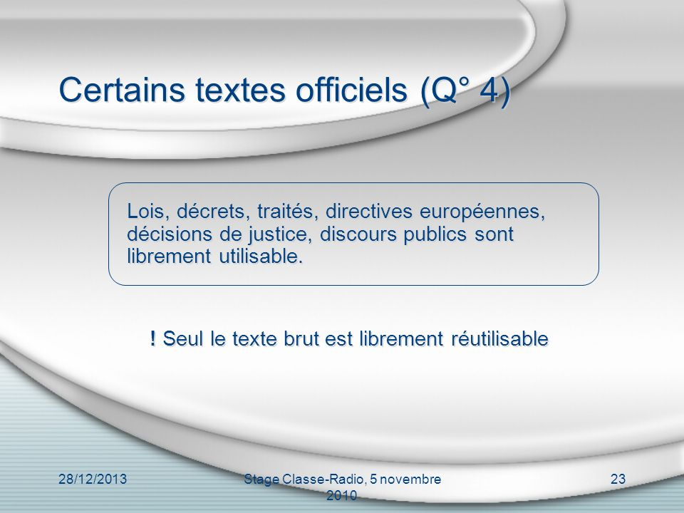 Certains textes officiels (Q° 4)