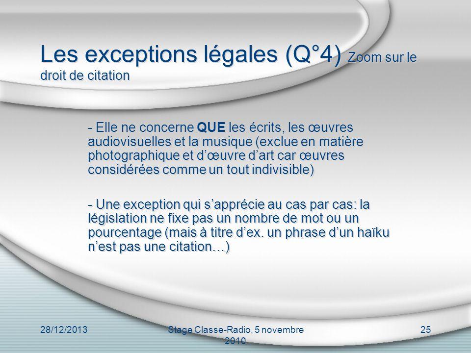 Les exceptions légales (Q°4) Zoom sur le droit de citation