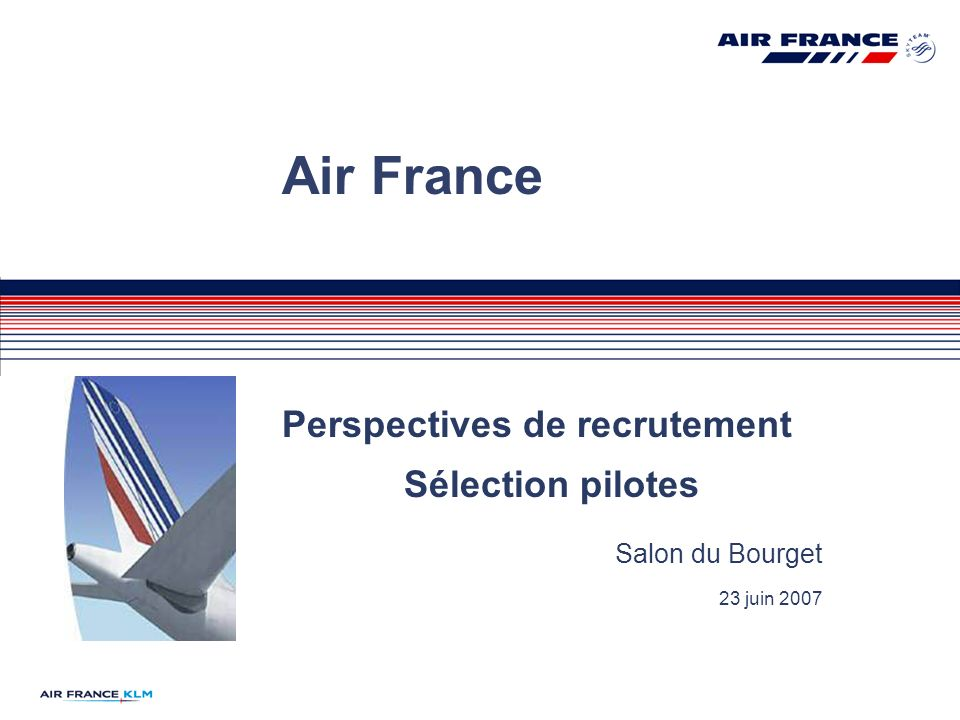 Air France Perspectives de recrutement Sélection pilotes