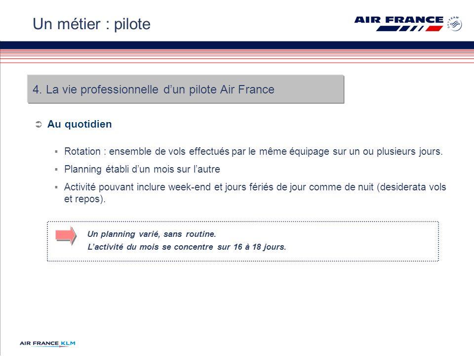 Un métier : pilote 4. La vie professionnelle d'un pilote Air France