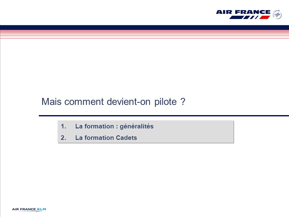 Mais comment devient-on pilote