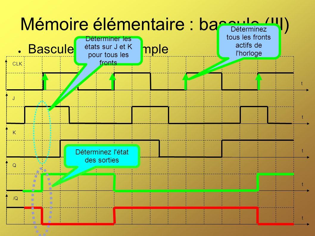 Mémoire élémentaire : bascule (III)