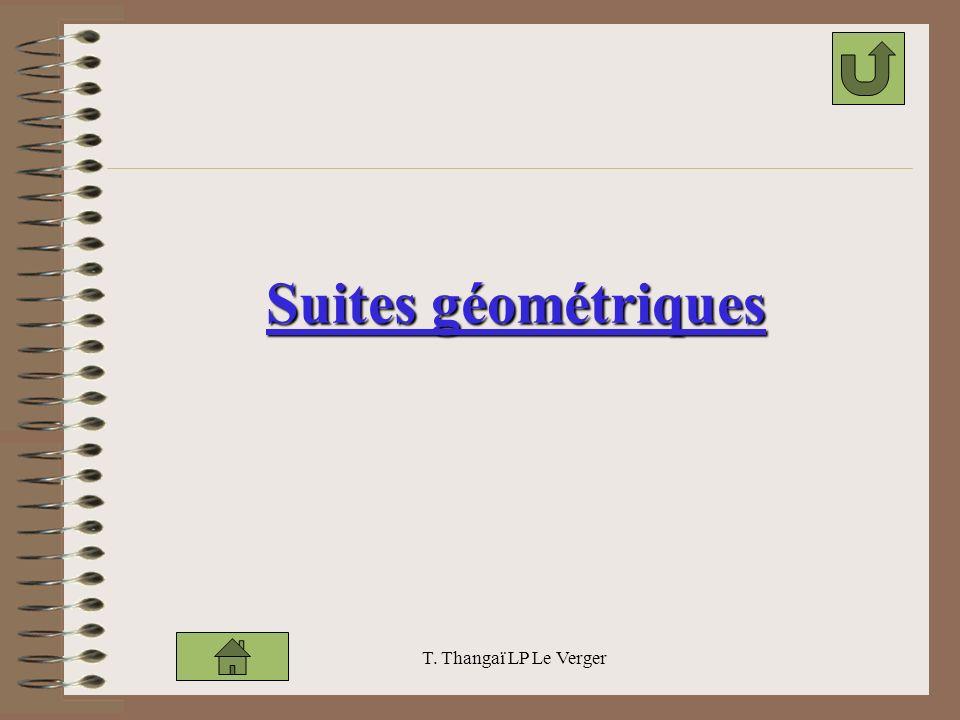 Suites géométriques T. Thangaï LP Le Verger