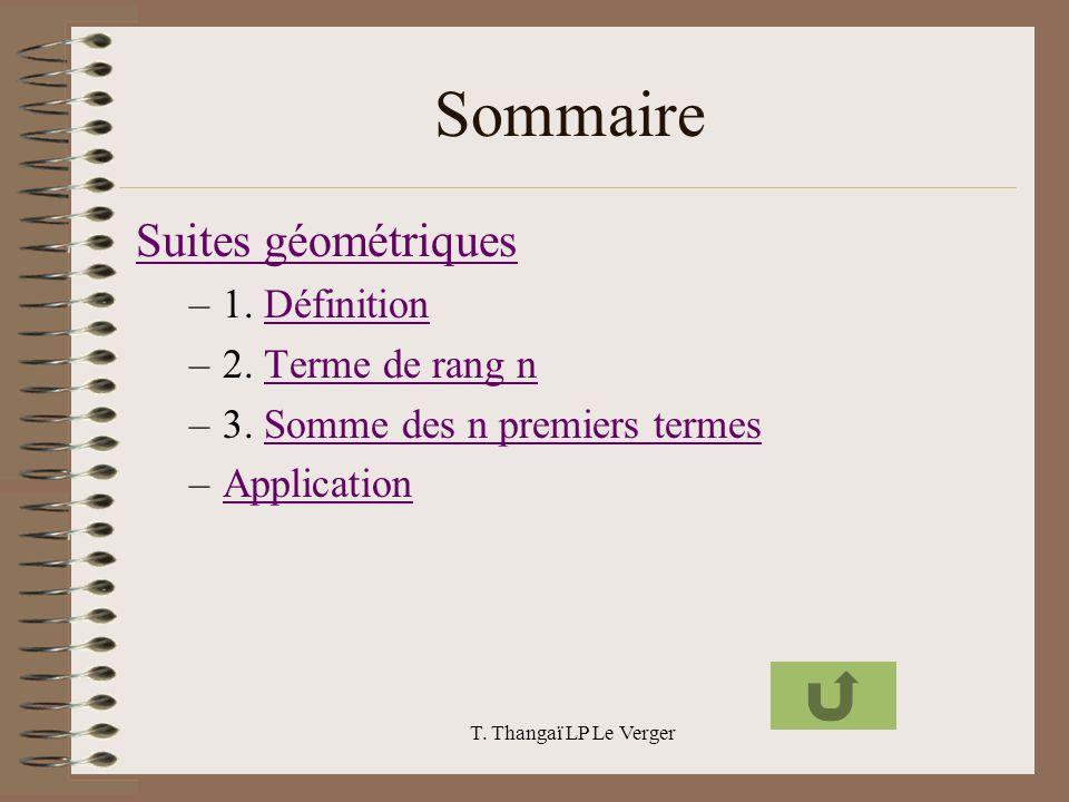 Sommaire Suites géométriques 1. Définition 2. Terme de rang n