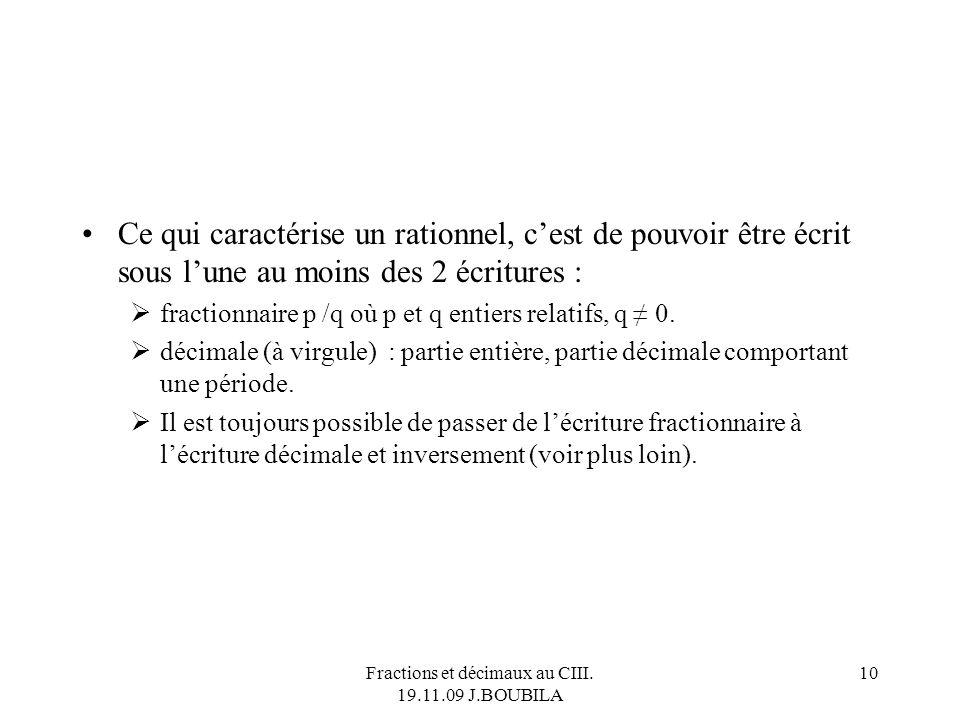 Fractions et décimaux au CIII. 19.11.09 J.BOUBILA