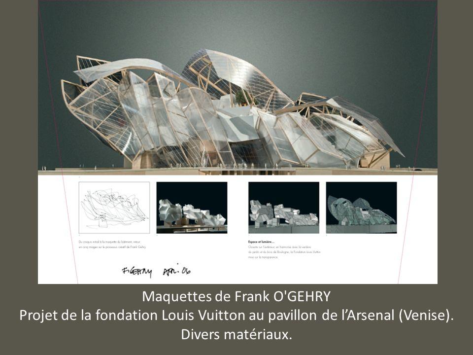 Maquettes de Frank O GEHRY