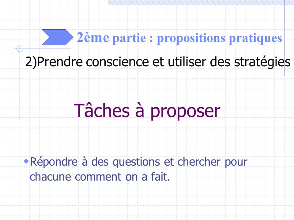 Tâches à proposer 2ème partie : propositions pratiques