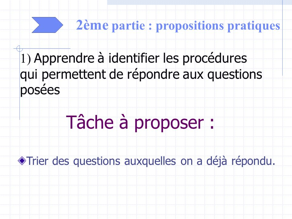 Tâche à proposer : 2ème partie : propositions pratiques