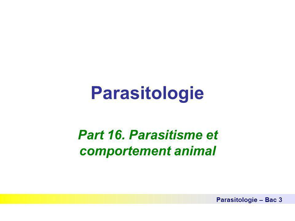 Part 16. Parasitisme et comportement animal