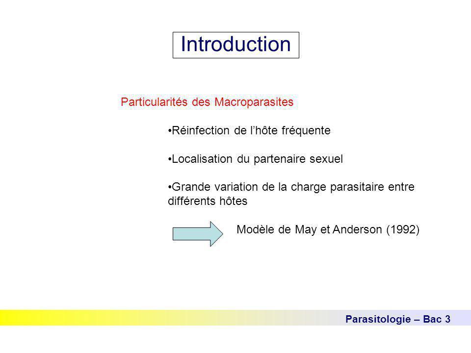 Introduction Particularités des Macroparasites
