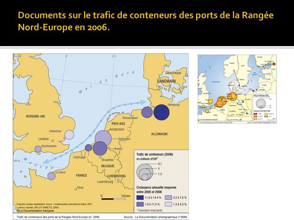 Documents sur le trafic de conteneurs des ports de la Rangée Nord-Europe en 2006.