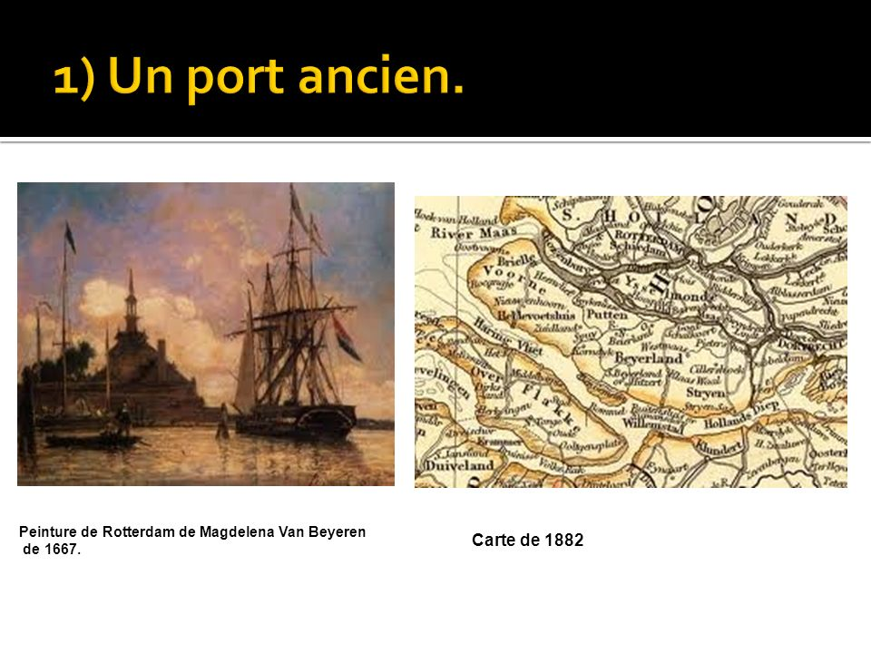 1) Un port ancien. Carte de 1882