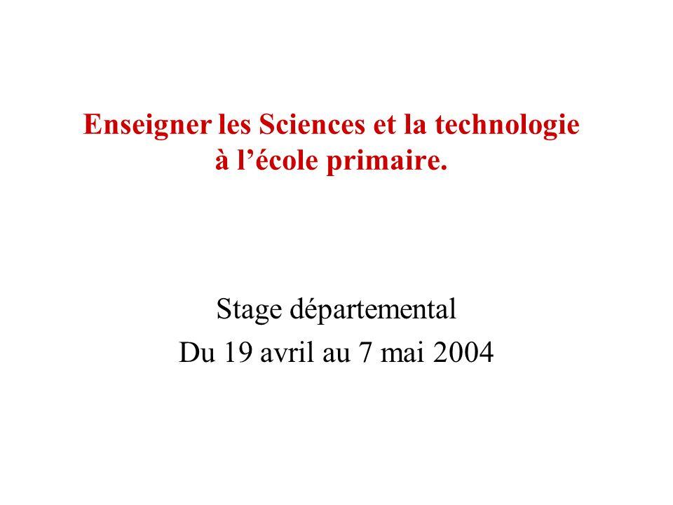 Enseigner les Sciences et la technologie à l'école primaire.