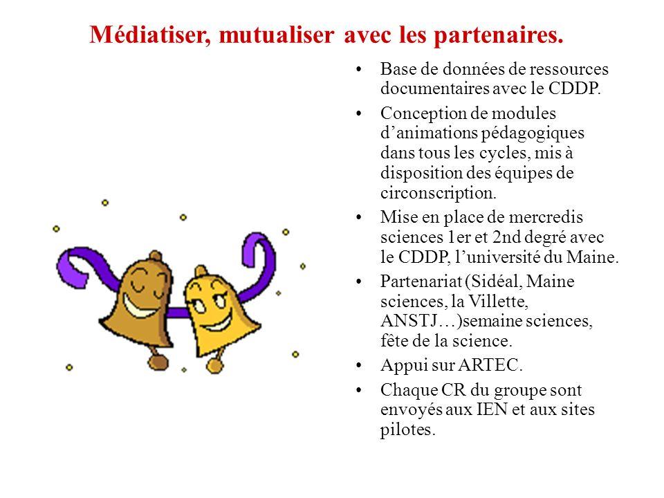 Médiatiser, mutualiser avec les partenaires.