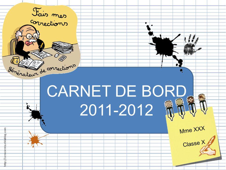 CARNET DE BORD 2011-2012 Mme XXX Classe X
