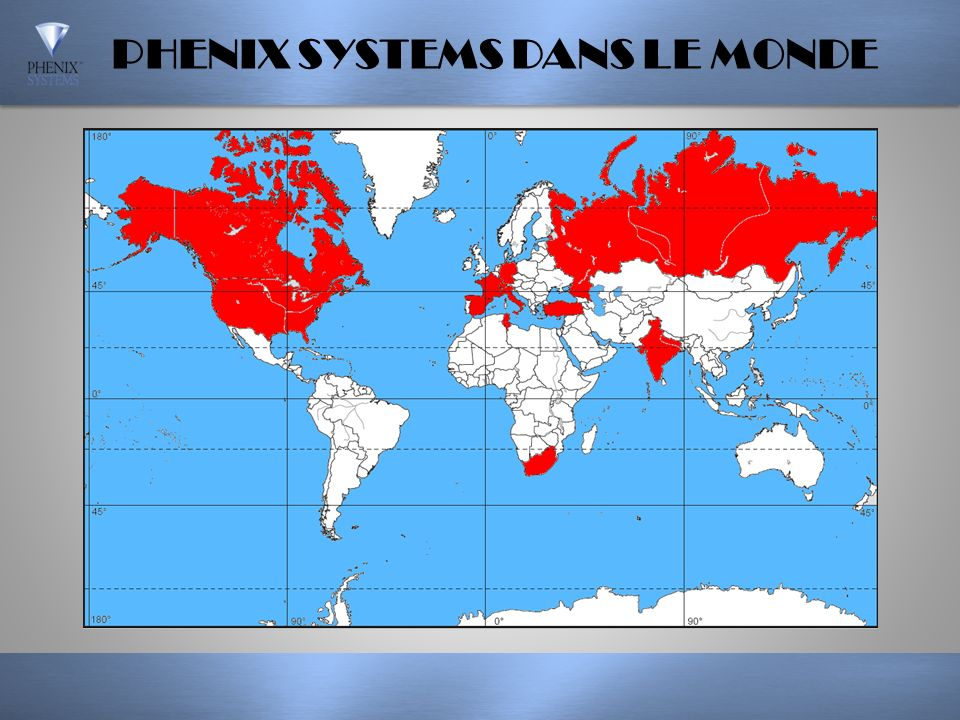 PHENIX SYSTEMS DANS LE MONDE