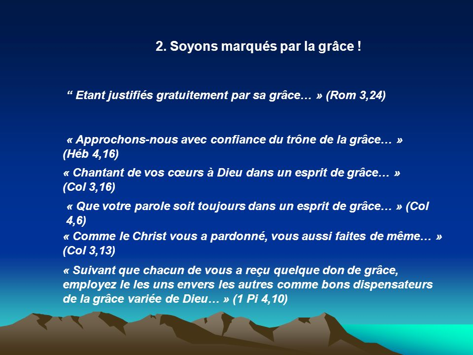 2. Soyons marqués par la grâce !