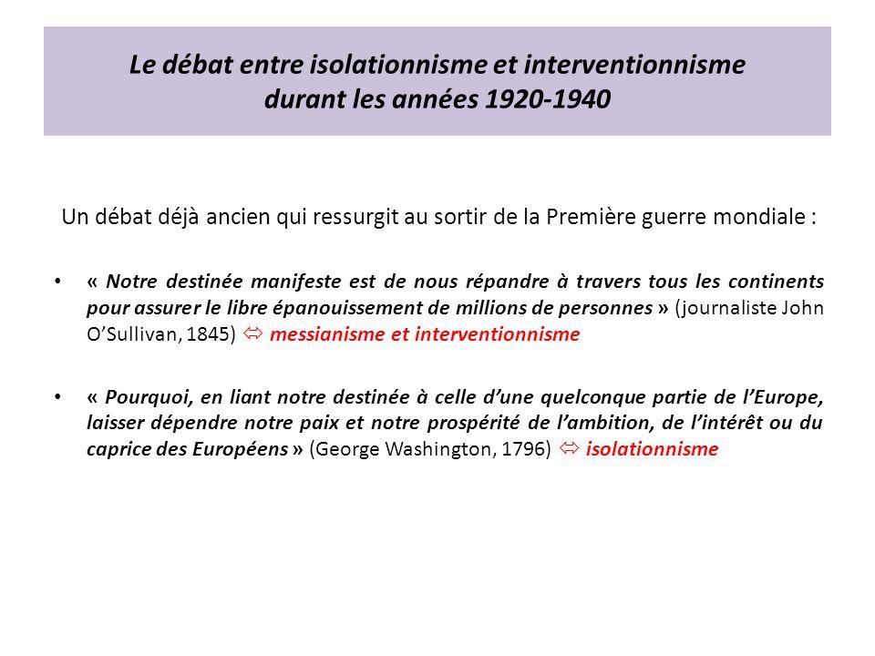 Le débat entre isolationnisme et interventionnisme durant les années 1920-1940