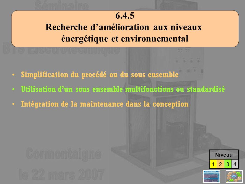 Recherche d'amélioration aux niveaux énergétique et environnemental