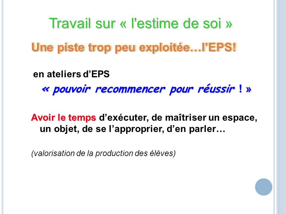 Une piste trop peu exploitée…l'EPS!