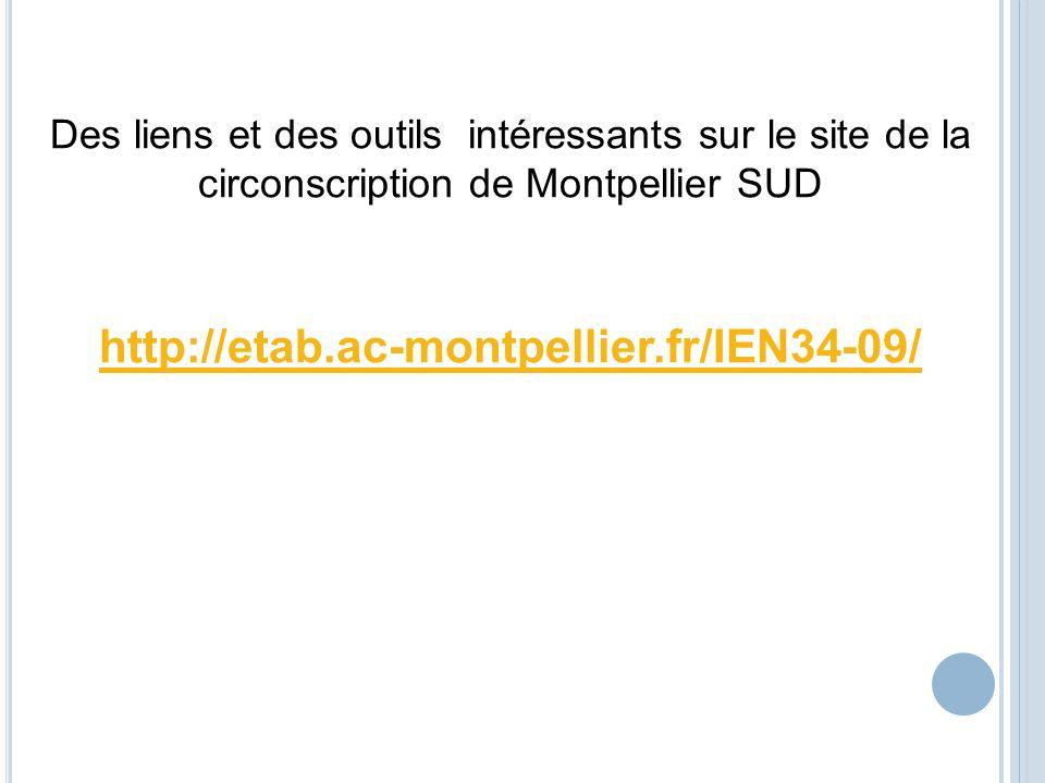 Des liens et des outils intéressants sur le site de la circonscription de Montpellier SUD